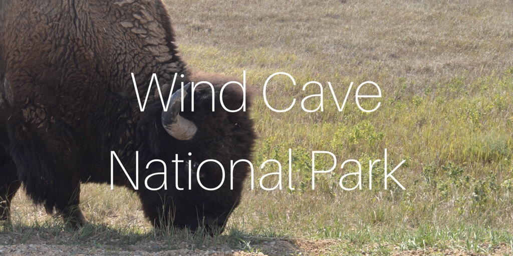 Wind Cave National Park. Epic Road Trip. Day 18, 19, and 20