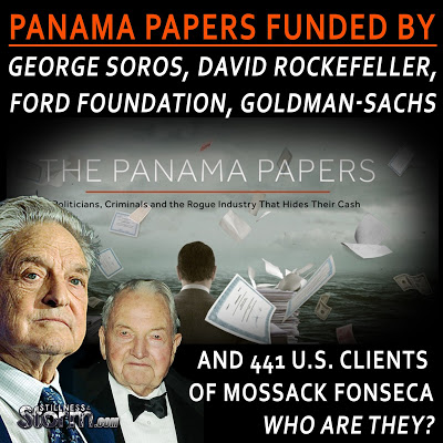 Panama-Papers-Funded-by-George-Soros-David-Rockefeller-Ford-Foundation-Goldman-Sachs-and-441-U.S.-Clients-of-Mossack-Fonseca-Who-Are-They-
