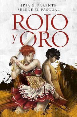 Rojo y Oro, novela