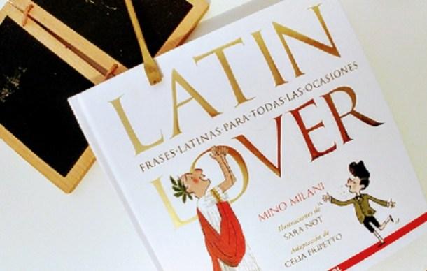 Latin Lover. Frases latinas para todas las ocasiones portada