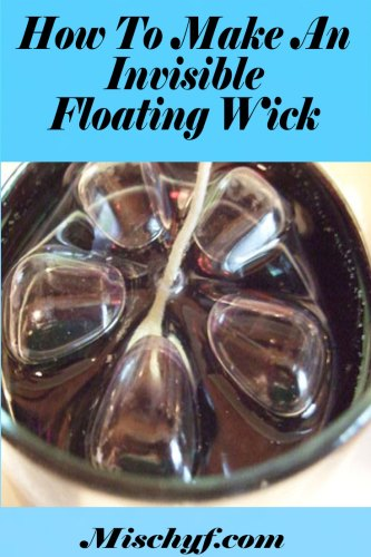 Invisible-floating-wick