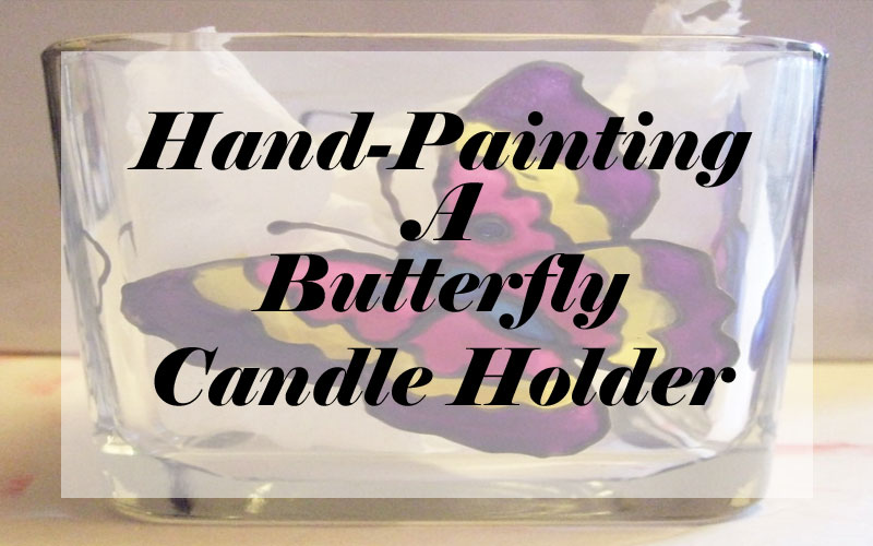 Hand-Painted Butterfly Candle Holder