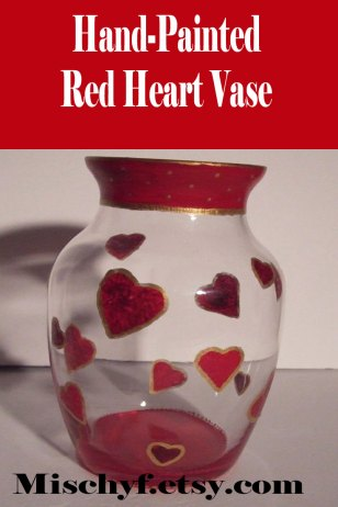 """Hand painted red heart 7"""" vase. Found only at mischyf.etsy.com"""