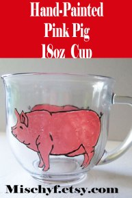 Hand Painted pink pig 18oz glass cup. Found only at mischyf.etsy.com