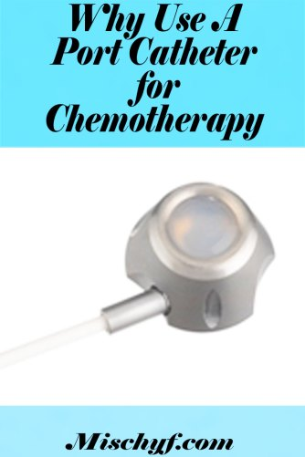 Why use a port catheter for chemotherapy?