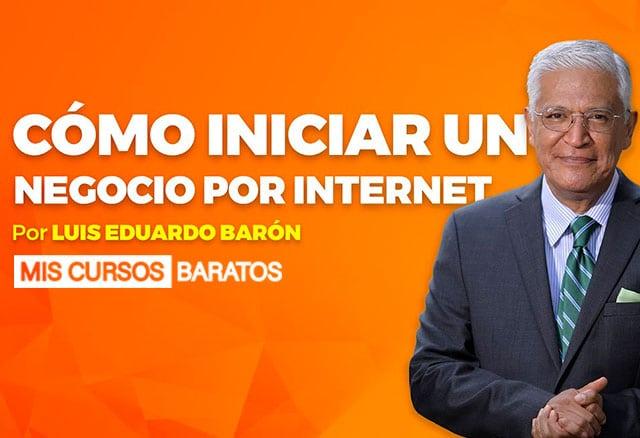 Empieza Tu Negocio de Luis Eduardo Barón