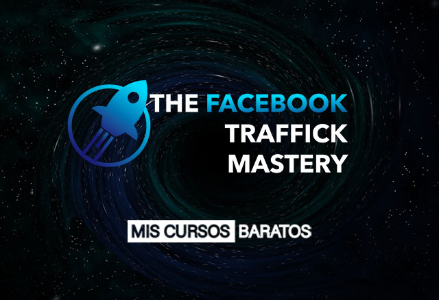 The Facebook Traffick Mastery 2020