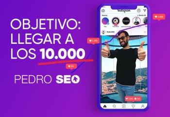 Instagram 2021 Objetivo 10k de Pedro seo