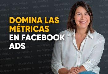 Domina las Métricas en Facebook Ads de Emma Llensa