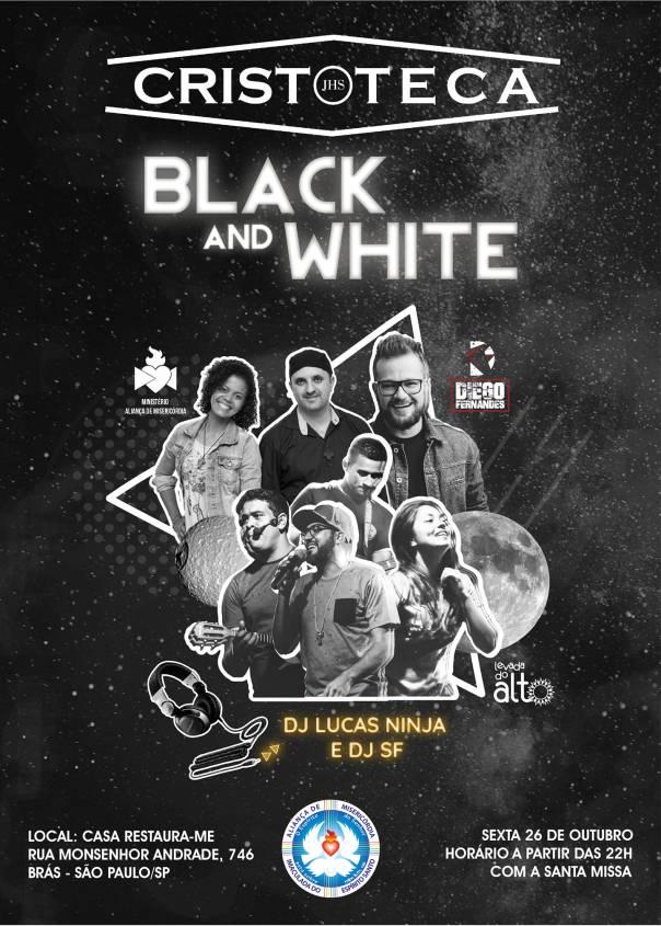 banner da Cristoteca Black and White