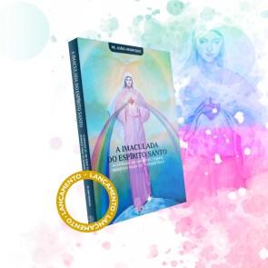 livro a imaculada do espirito santo
