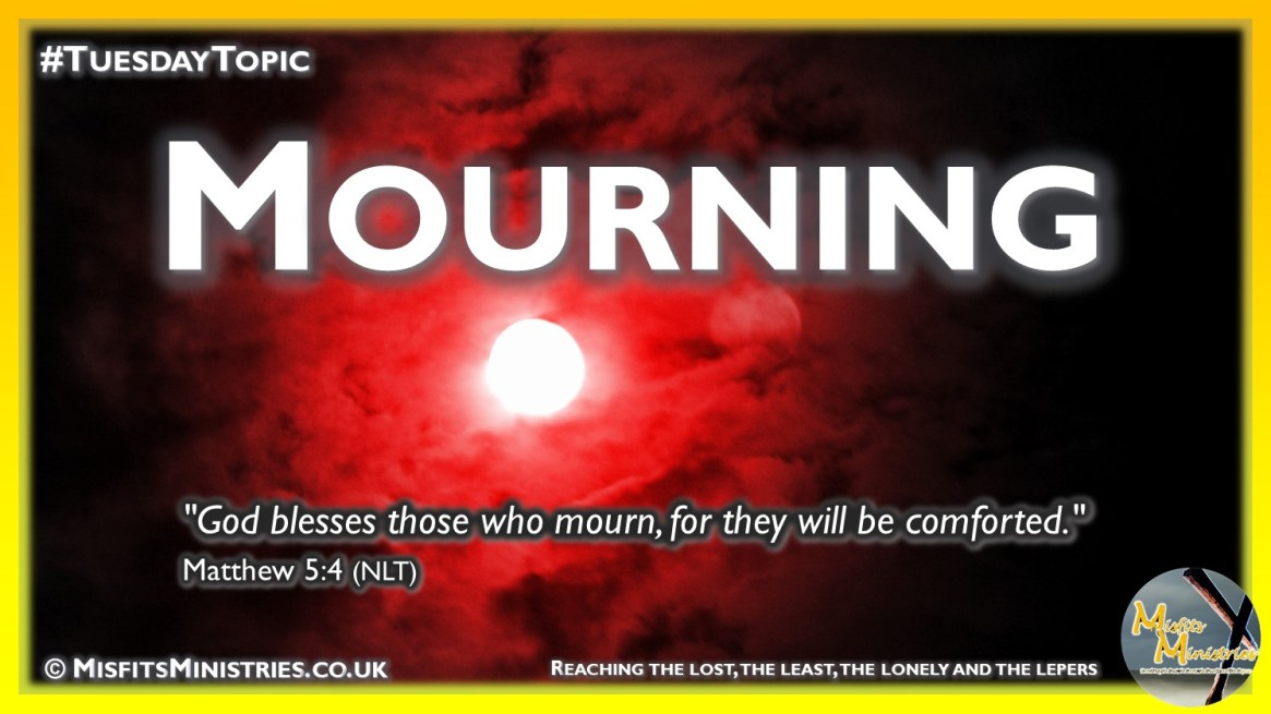 Tuesday Topic 2020-08-04 Mourning