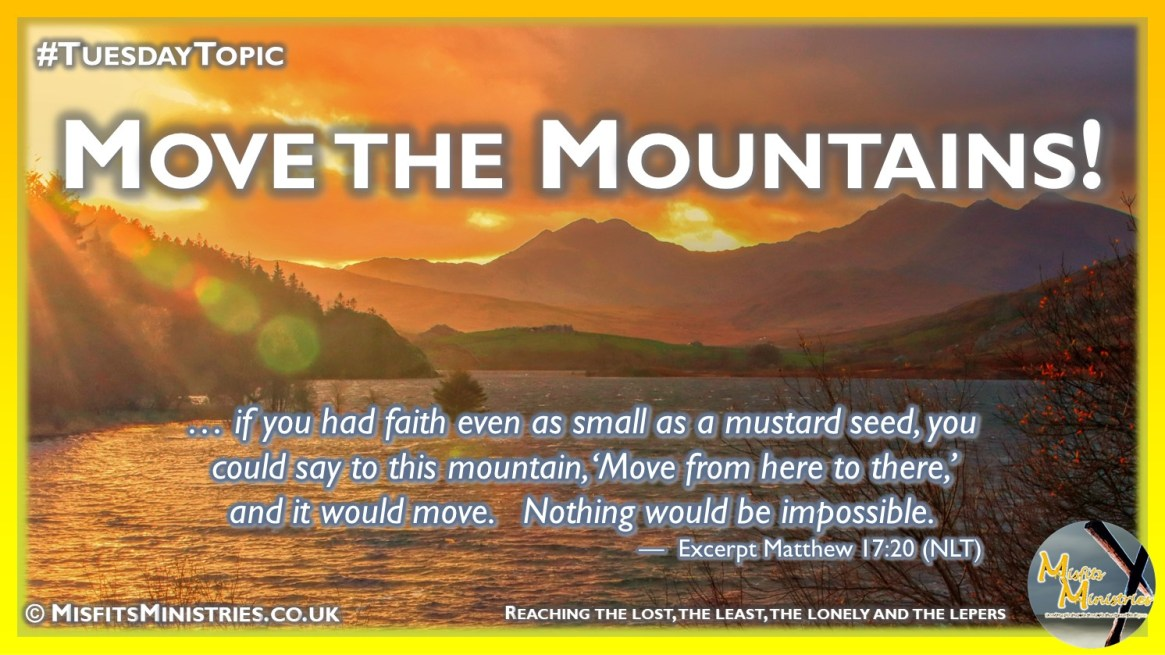 Tuesday Topic 2021wk29 - Move the Mountains