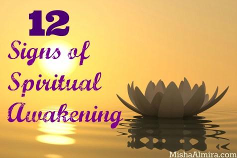 12 Signs of Spiritual Awakening - Misha Almira