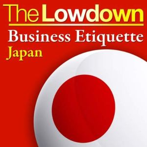 The Lowdown: Business Etiquette – Japan