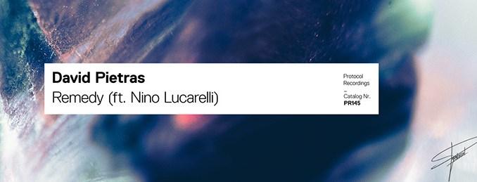 David Pietras ft. Nino Lucarelli - Remedy
