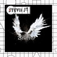 StevieM - Believer [Dance & EDM, Trance]
