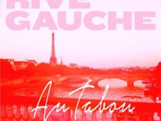 Rive Gauche - 35 Rue Dauphine [Deep House]