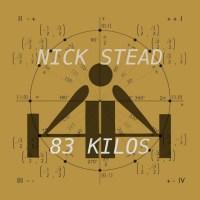 Nick Stead - 83 Kilos [Indietronica]