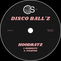 Disco Ball'z - Hoodratz [Tech House]
