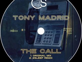 Tony Madrid - The Call
