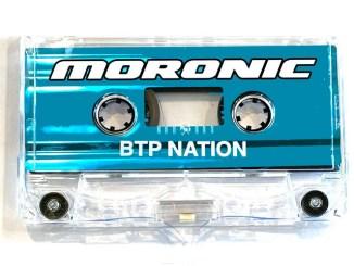 BTP NATION - Moronic