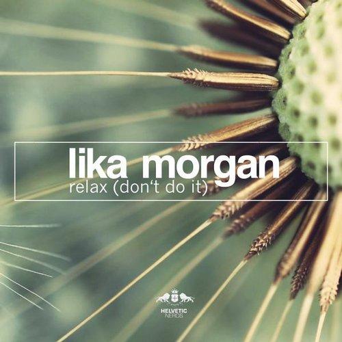 Lika Morgan - Relax