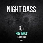 Kry Wolf — Temper [Bass, House]