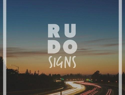 Rudo - Signs