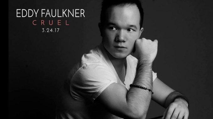 Eddy Faulkner - Cruel