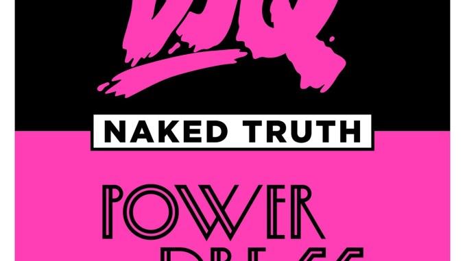 DJ Q - Naked Truth (ft Powerdress) [House, UK garage]