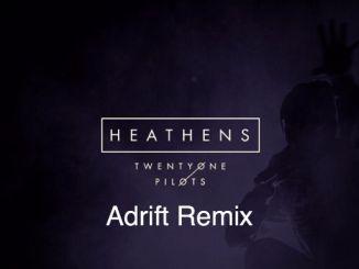 Twenty One Pilots - Heathens (Adrift Remix) [Electronic, Future Bass]