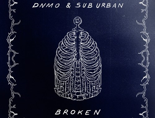 DNMO & Sub Urban - Broken [Future Bass, Electronic]