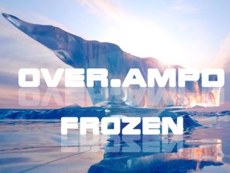 OVER.AMPD ft. Leanne Smith - Frozen [Dance, EDM]