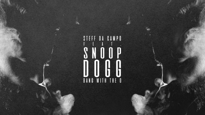 Steff Da Campo feat. Snoop Dogg - Bang With The O [EDM, House Music]
