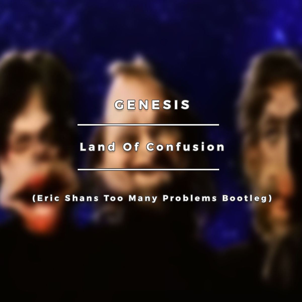 Genesis - Land Of Confusion (Eric Shans Too Many Problems Bootleg) [House Music]