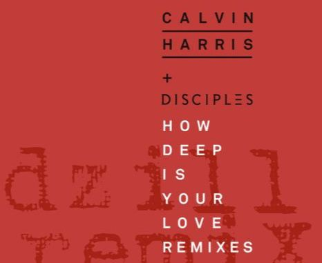 Calvin Harris feat. Disciples - How Deep Is Your Love (dzill Remix) [Deep house]