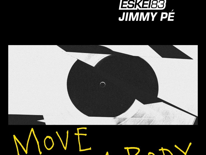 Eskei83 & JimmyPé - Move Dem Body [Jersey club, EDM]