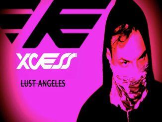 XCESS - Lust Angeles [G-House]