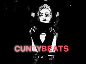 CuntyBeats - Static