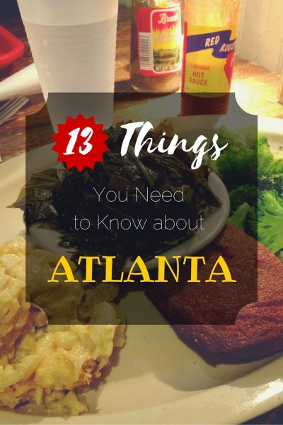 13 Things you need to know about Atlanta Pinterest Pin