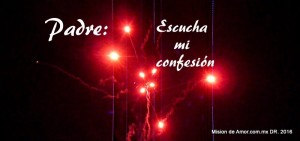 Escucha mi confesión