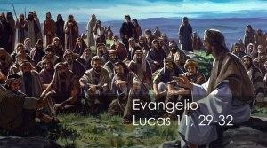 Lucas 11, 29-32