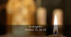 Mateo 10, 26-33