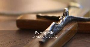 Mateo 5 27-32