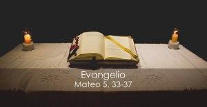 Mateo 5, 33-37