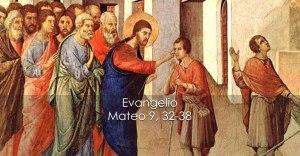 Mateo 9, 32-38