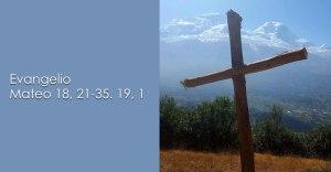 Mateo 18, 21-35 19, 1