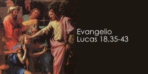 Lucas 18,35-43