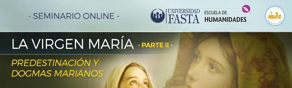 """Inscríbete, """"La Virgen María: Predestinación y Dogmas Marianos"""" (2da parte)"""